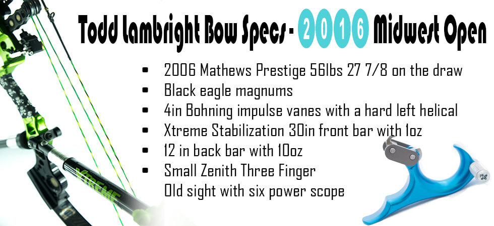 Todd lambright bow specs- 2016 midwest open